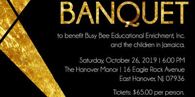 You're Invited! 3rd Annual Charity Banquet for the Benefit of Busy Bee Educational Enrichment Center