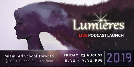 Lumières - Live Podcast Launch tickets