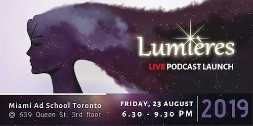 Lumières - Live Podcast Launch