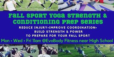 Fall Sport Yoga Strength Prep Sessions
