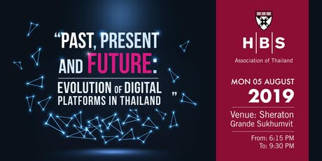 Past, Present and Future: Evolution of Digital Platforms in Thailand tickets