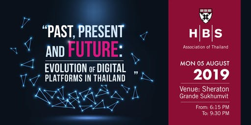 Past, Present and Future: Evolution of Digital Platforms in Thailand