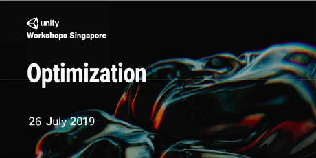 Unity Workshops Singapore - Optimization | Hands-On Workshop  tickets