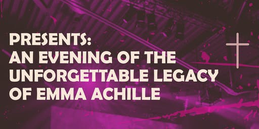 An Evening of the Unforgettable Legacy of Emma Achille   Concert Event