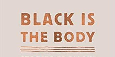 "To Sing of Common Things- ""Black Is The Body"" by Emily Bernard, at The Clemmons Family Farm tickets"