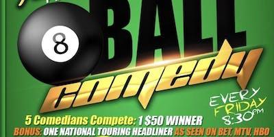 Funny Hunnyz Presents: 8 Ball Comedy