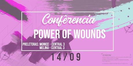 Conferência Power Of Wounds ingressos