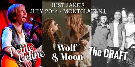Petite Celine / Wolf & Moon / The CRAFT @ Just Jake's tickets