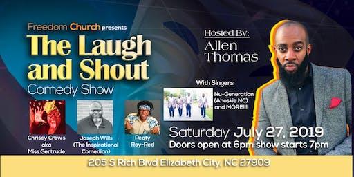 Laugh & Shout Comedy Show