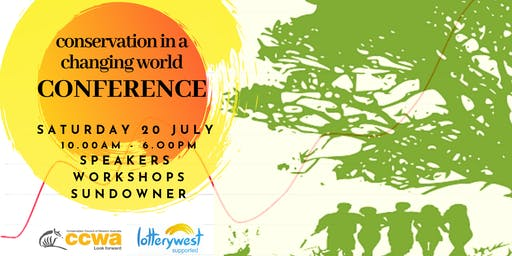 Conservation in a Changing World: CCWA Mid Year Conference