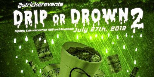 Drip or Drown 2