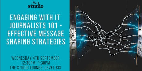 Speaker Series @ The Studio: Engaging with IT Journalists 101 tickets