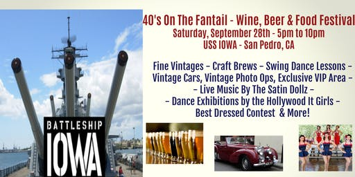 40's On The Fantail - Wine, Beer & Food Festival!