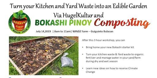 Bokashi , HugelKULTUR & FARM Experience in Guiguinto Bulacan