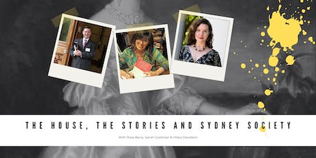 The House, the Stories and Sydney Society tickets
