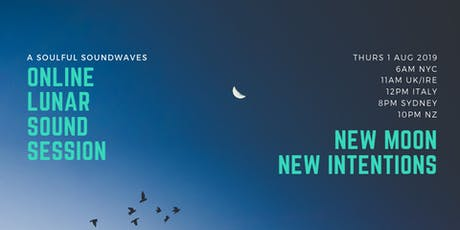 Online Event: New Moon Sound Experience tickets