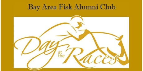 Day at the Races with the Bay Area Fisk Club tickets