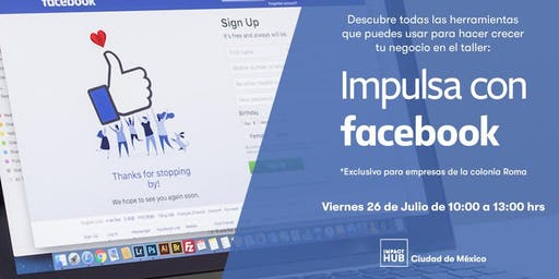 Impulsa con Facebook. Taller exclusivo para empresas de la Roma.
