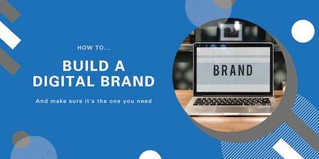 How to Build a Digital Brand | Launceston tickets