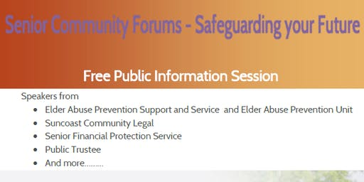 Senior Community Forum, Safeguarding your Future