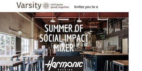 Summer of Social Impact Mixer  tickets