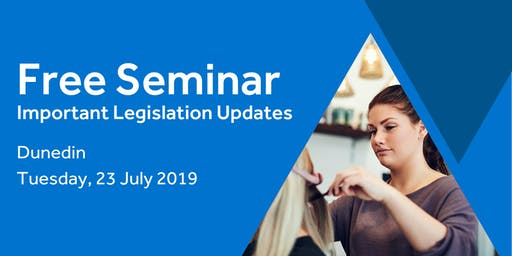Free Seminar: Legislation updates for small businesses - Dunedin