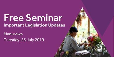 Free Seminar: Legislation updates for small businesses - Manurewa tickets