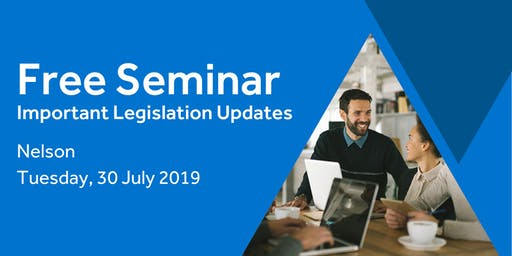 Free Seminar: Legislation updates for small businesses - Nelson