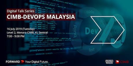 Digital Talk Series : CIMB-DevOps Malaysia tickets