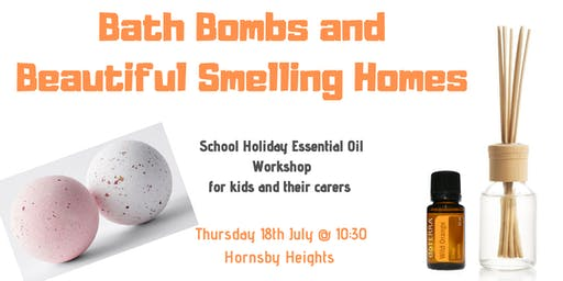 Bath Bombs and Beautiful Smelling Homes - School Holiday Workshop