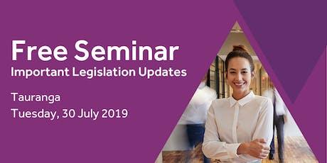 Free Seminar: Legislation updates for small businesses - Tauranga tickets