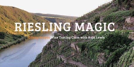 RIESLING MAGIC - Wine Tasting Class  tickets