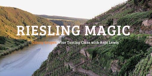 RIESLING MAGIC - Wine Tasting Class