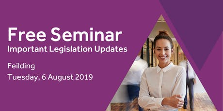 Free Seminar: Legislation updates for small businesses - Feilding tickets