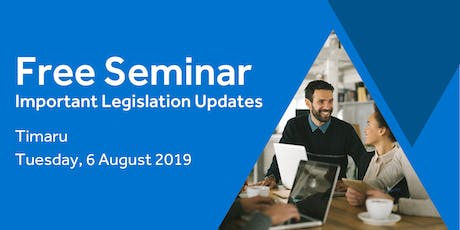 Free Seminar: Legislation updates for small businesses - Timaru tickets