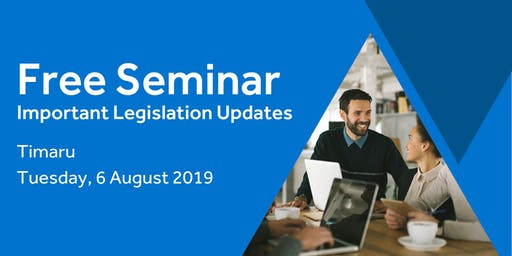 Free Seminar: Legislation updates for small businesses - Timaru