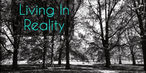 Living in Reality Weekend: Mindfulness with Al Lingo