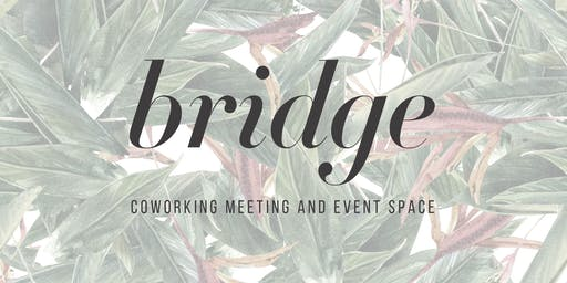 POP-UP COWORKING AT BRIDGE