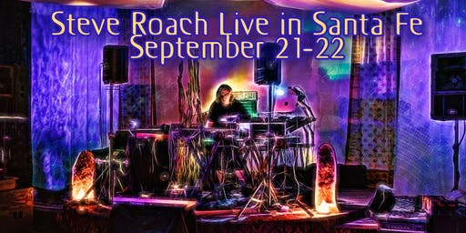 Ambient/electronic pioneer Steve Roach @ Paradiso, Santa Fe, Sept.21-22.