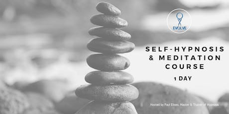 Emotional Mastery: 1 Day Self Hypnosis & Meditation Course tickets