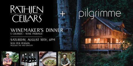 Rathjen Cellers + pilgrimme winemakers dinner tickets
