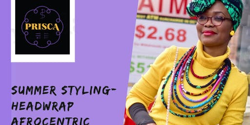 Summer Styling- Headwrap (Afrocentric)