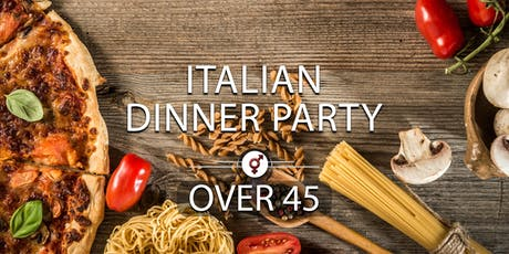 Italian Dinner Party | Over 45s | July tickets