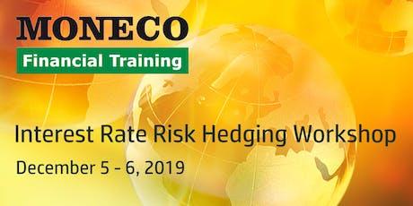 Interest Rate Risk Hedging Workshop tickets