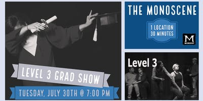Moment Improv Theatre: Level 3 Grad Show (July 2019)