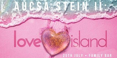 AUCSA Stein II: Love Island tickets