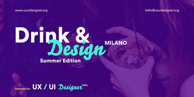 Drink&Design - MILANO - Summer Edition!