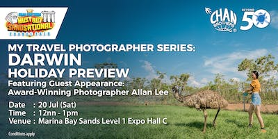 My Travel Photographer Series: Darwin Featuring Guest Appearance: Award-Winning Photographer Allan Lee