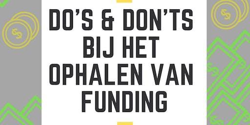 Do's & Dont's bij het ophalen van Funding.