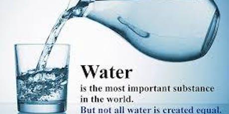 Changez votre Eau, Changez votre Vie ! Les bienfaits de l'eau sur votre santé. Tickets